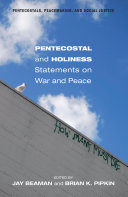 Pentecostal and Holiness Statements on War and Peace