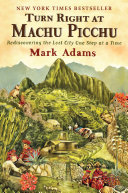 Turn Right at Machu Picchu [Pdf/ePub] eBook