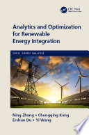 Analytics and Optimization for Renewable Energy Integration Book