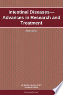 Intestinal Diseases Advances In Research And Treatment 2012 Edition Book PDF