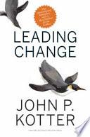 Leading change / John P. Kotter.