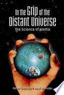 In The Grip Of The Distant Universe