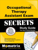 Occupational Therapy Assistant Exam Secrets Study Guide