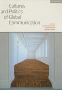 Cultures and Politics of Global Communication  Volume 34  Review of International Studies
