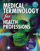 Medical Terminology for Health Professions   Studyware   Introduction to Health  3rd Ed    Workbook Book