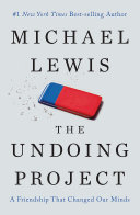 The Undoing Project: A Friendship That Changed Our Minds Pdf/ePub eBook