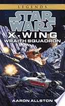 Wraith Squadron  Star Wars Legends  X Wing