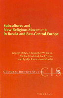 Subcultures and New Religious Movements in Russia and East Central Europe