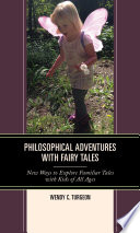 Philosophical Adventures with Fairy Tales