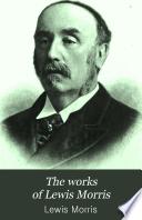 The Works of Lewis Morris