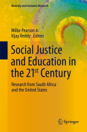 Social Justice and Education in the 21st Century