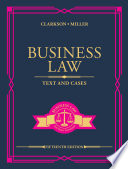 """Business Law: Text and Cases"" by Kenneth W. Clarkson, Roger LeRoy Miller"