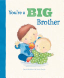 Youre a Big Brother