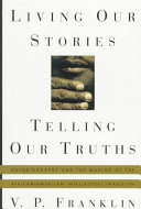 Living Our Stories  Telling Our Truths