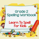 Grade 2 Spelling Workbook