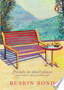 Read Online FRIENDS IN SMALL PLACES For Free
