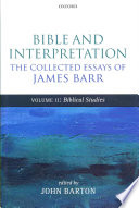 Bible And Interpretation The Collected Essays Of James Barr