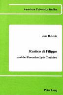 Rustico Di Filippo and the Florentine Lyric Tradition