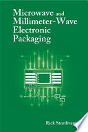Microwave and Millimeter-Wave Electronic Packaging