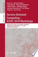 Service Oriented Computing     ICSOC 2018 Workshops