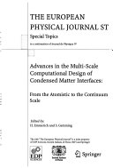 Advances in the Multi scale Computational Design of Condensed Matter Interfaces Book