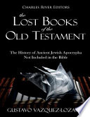 The Lost Books of the Old Testament