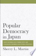 Popular Democracy in Japan