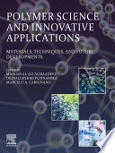 Polymer Science and Innovative Applications Book