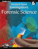 Standards Based Investigations  Forensic Science