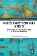 Chinese Energy Companies in Africa