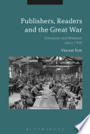 Publishers  Readers and the Great War