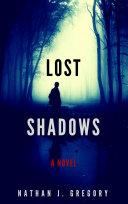 Lost Shadows: A Novel Pdf/ePub eBook