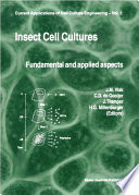 Insect Cell Cultures  : Fundamental and Applied Aspects
