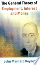 General Theory Of Employment , Interest And Money