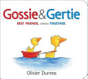 Gossie   Gertie Padded Board Book Book
