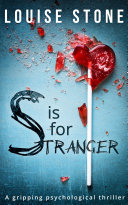 S is for Stranger  the gripping psychological thriller you don   t want to miss