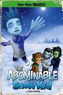 Abominable Snow Kid [Pdf/ePub] eBook