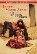Iraq's Marsh Arabs in the Garden of Eden