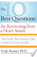 The 10 Best Questions for Recovering from a Heart Attack