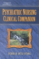 Psychiatric Nursing Clinical Companion Book