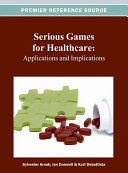 Pdf Serious Games for Healthcare: Applications and Implications Telecharger