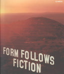 Form follows fiction