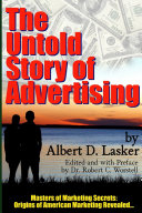The Untold Story of Advertising   Masters of Marketing Secrets  Origins of American Marketing Revealed