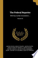The Federal Reporter: With Key-number Annotations ...;