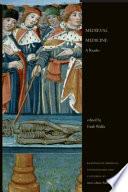 """Medieval Medicine: A Reader"" by Faith Wallis"
