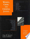 Women, Crime, and Criminal Justice