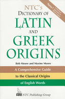 NTC s Dictionary of Latin and Greek Origins
