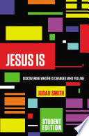 Jesus Is Student Edition Book