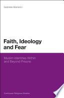 Faith Ideology And Fear