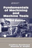 Fundamentals of Metal Machining and Machine Tools
